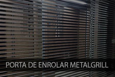 Porta de Enrolar Metalgrill